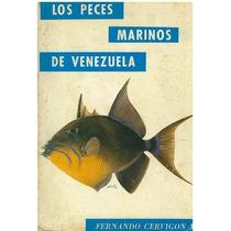 Libro, Los Peces Marinos De Venezuela De Fernando Cervigon.