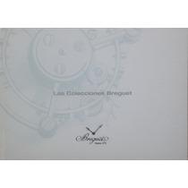 Relojes Colección Breguet, Libro Con 240 Páginas De Relojes.