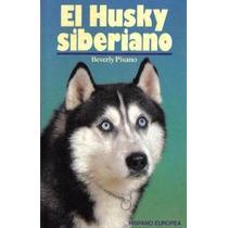 Libro, El Husky Siberiano De Beverly Pisano.