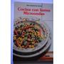 Libro Cocina Con Horno De Microondas Recetas