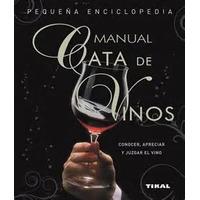 Pequeña Enciclopedia Manual Cata De Vinos