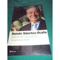 Salud - Diario De Una Dieta - Ramón Sánches-ocaña