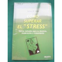 Cómo Superar El Stress - James W. Mills