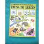 Plesa - La Senda De La Naturaleza - Fauna De Jardín -