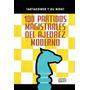 Libro100 Partidas Magistrales De Ajedrez Moderno Tartakower