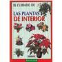 Libro, El Cuidado De Las Plantas De Interior.