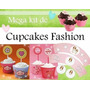 Kit Imprimible Cupcake Fashion + Ponquesitos + Wrappers