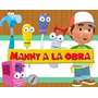 Kit Imprimible Manny A La Obra Diseñá Tarjetas , Cumples