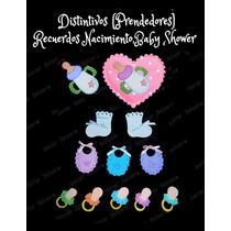Prendedor Distintivos,recuerdos Nacimiento,baby Shower Foami