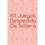 Kit Juego Despedida De Soltera!