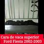 Cara De Vaca Superior Ford Fiesta 2000/2003