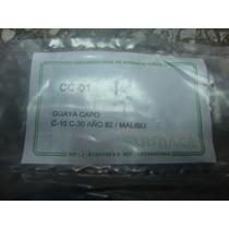 Guaya Para Capot C10/c30 Año 82/ Malibu
