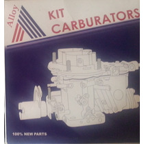 Kit De Carburador Chevrolet 2 Bocas Alloy