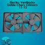 Electro Ventilador Doble Chery Orinoco 11-13