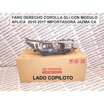 Faro Derecho Corolla 2015 Orig Toyota C/ Módulo 81130-02g40