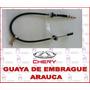 Guaya De Embrague Chery Arauca