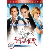 Telenovela En Nombre Del Amor Dvd Resumen 100% Original Sell