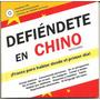 Defiéndete En Chino Desde El Primer Día