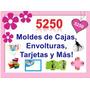 5250 Moldes De Cajas, Envolturas,tarjetas Y Mucho Más!