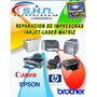 Servicio Y Reparacion De Impresoras Hp Epson Canon Brother
