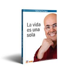 LA VIDA ES UNA SOLA (libro)
