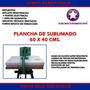 Plancha Textil Gran Formato 60x40 | LACASADELASIMPRESORAS2013CA